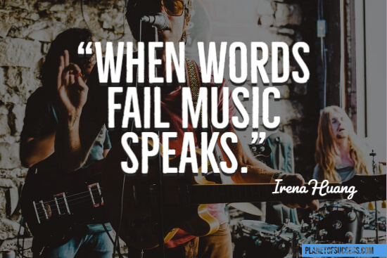 When words fail music speaks quote