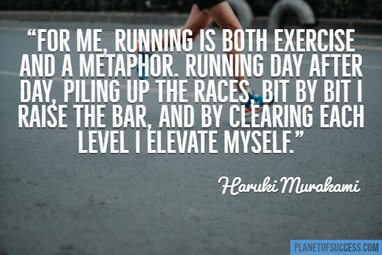 Running is both exercise and metaphor quote