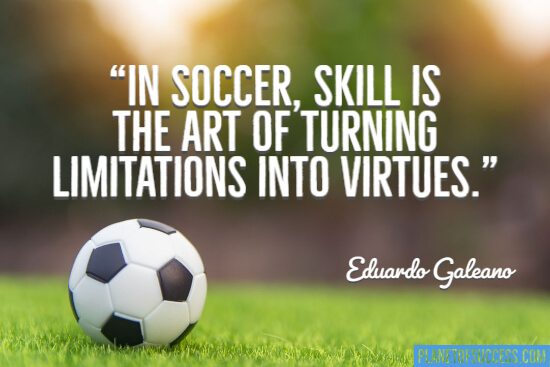 The 65 Most Inspirational Soccer Quotes Planet Of Success