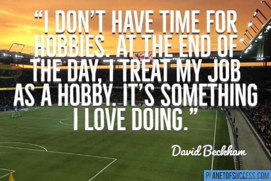 David Beckham soccer quote