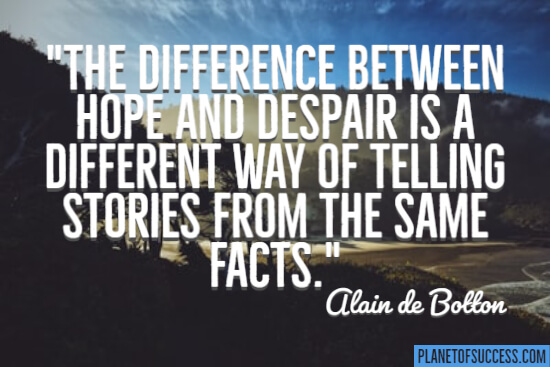 The difference between hope and despair