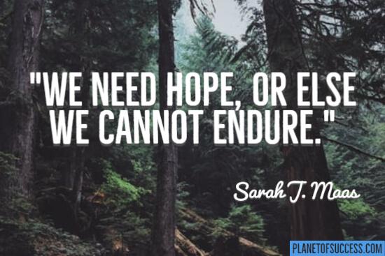 We need hope