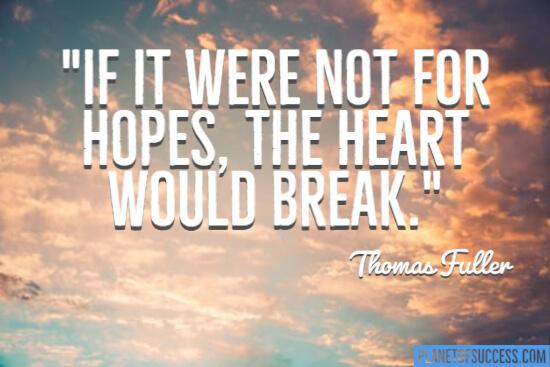 The heart would break