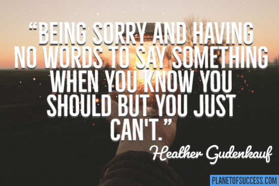 Being sorry quote