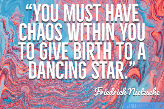 You must have chaos within you to give birth to a dancing star quote