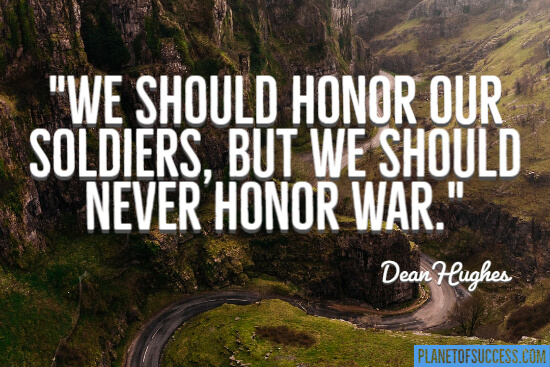 Honor our soldiers