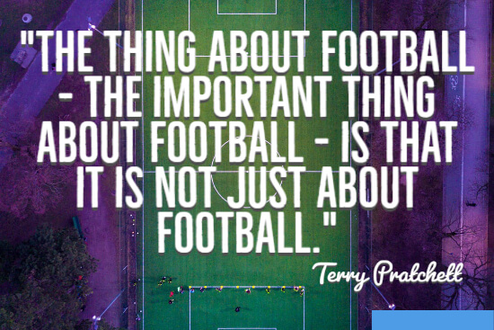 The thing about football
