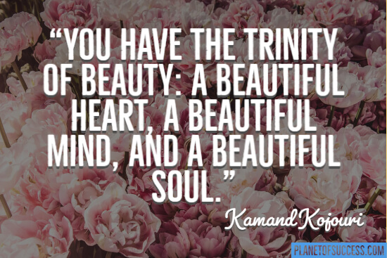 You have the Trinity of beauty quote