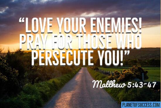 Love your enemies Jesus quote
