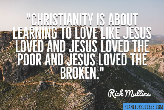 Christianity is about trying to love