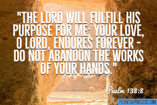 The Lord will fulfill his purpose