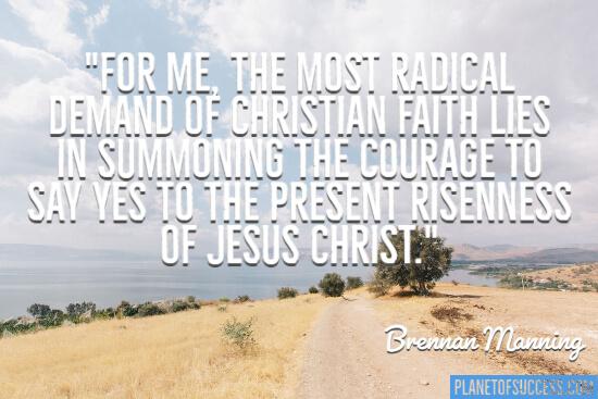 The most radical demand of Christian faith
