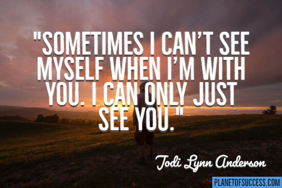 Sometimes I can't see myself