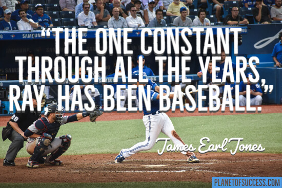 The one constant has been baseball quote
