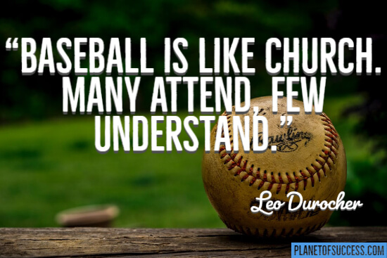 Baseball is like church quote