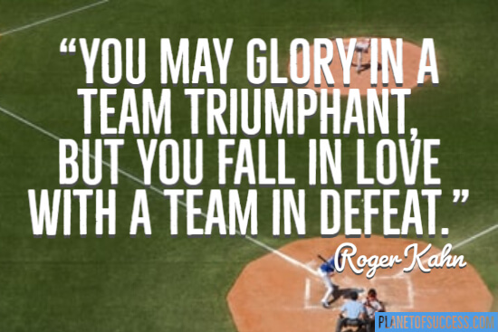 You fall in love with a team in defeat quote