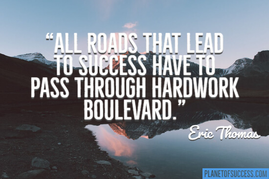 All roads that lead to success quote