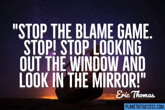 Stop the blame game