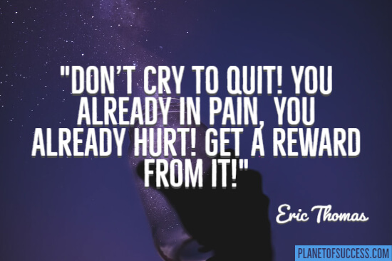 Don't cry to quit