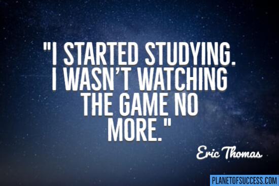 I started studying