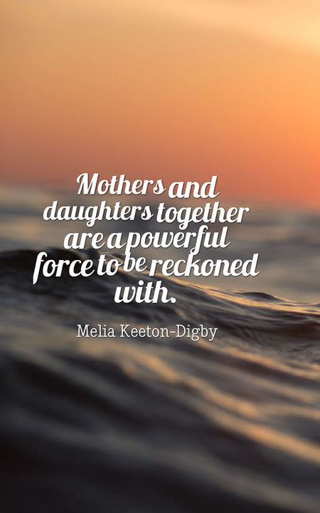 70 Heartwarming Mother Daughter Quotes | Planet of Success