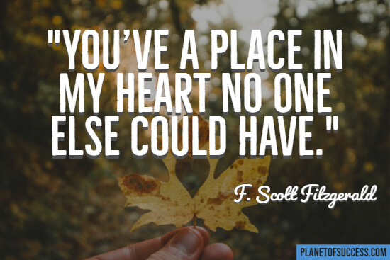 You have a place in my heart quote