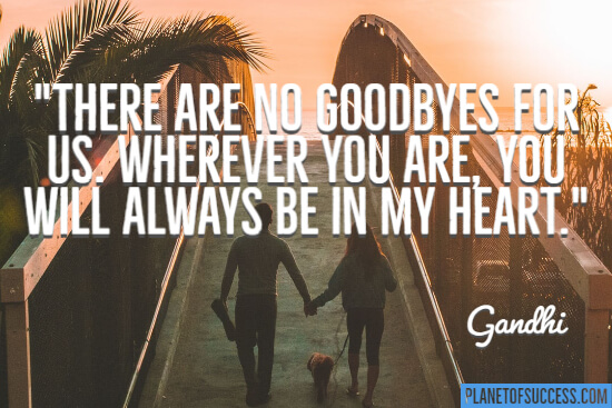 There are no goodbyes quote