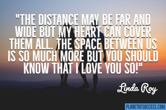 The distance may be far quote