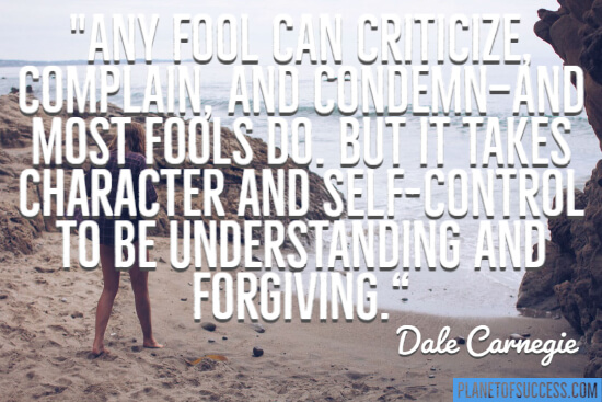 It takes character to be understanding and forgiving quote