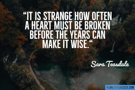 How often a heart must be broken quote