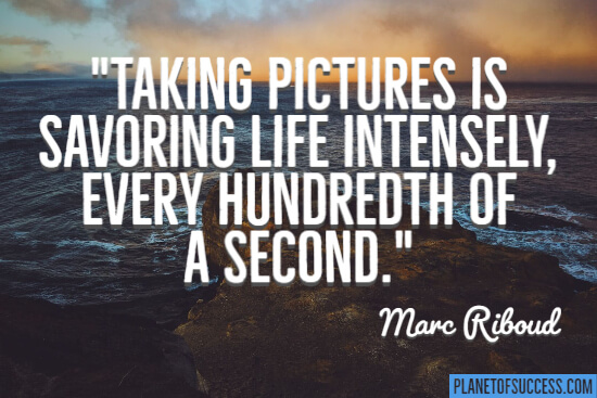 Savoring life intensely
