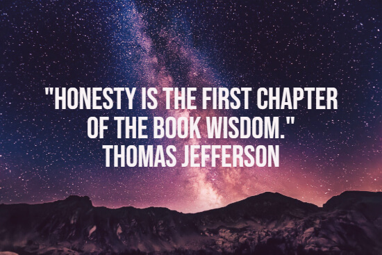 Honesty and wisdom