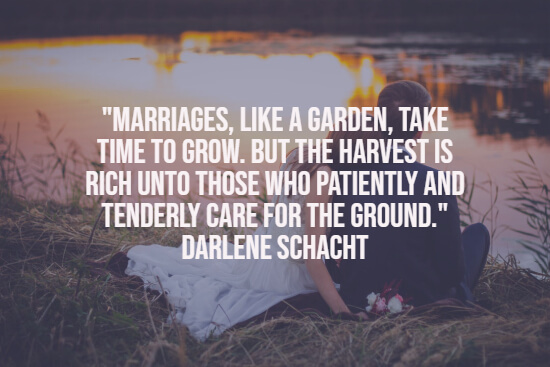 Marriage is like a garden