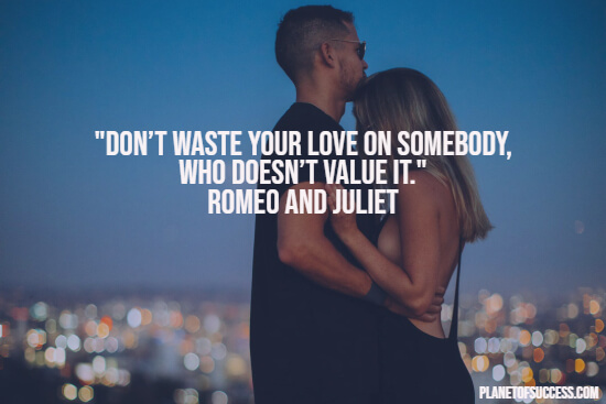 Romeo and Juliet quote about wasting love