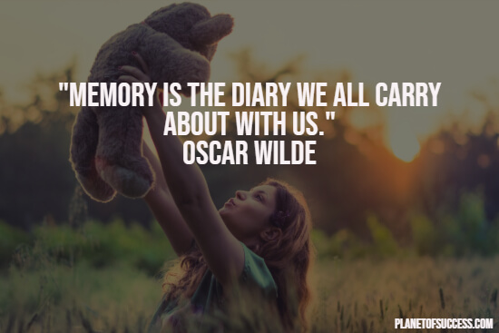101 Memories Quotes about Moments That Last Forever
