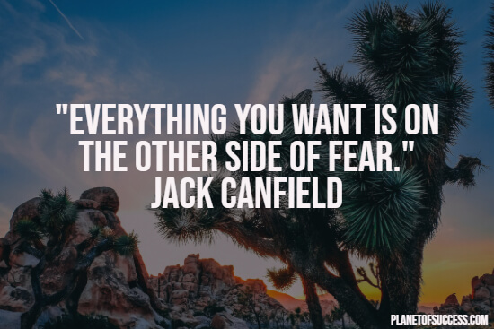 Fear quote about the other side of fear