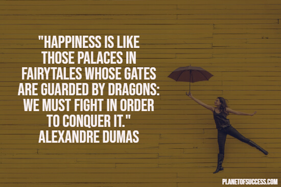 Fighting for happiness quote