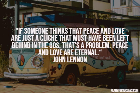Hippie quote about peace and love