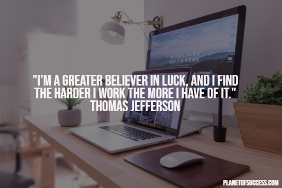 Luck and hard work quote