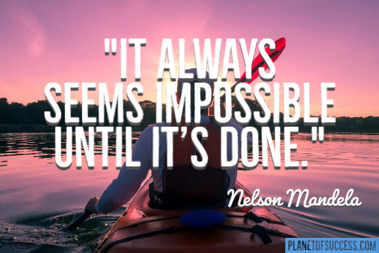 It always seems impossible quote