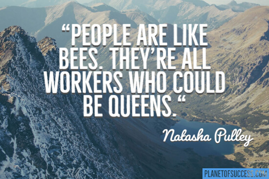 People are like bees quote