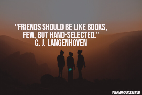 Importance of hand-selected friendship quote