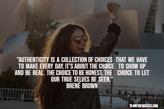 Brené Brown quote about authenticity