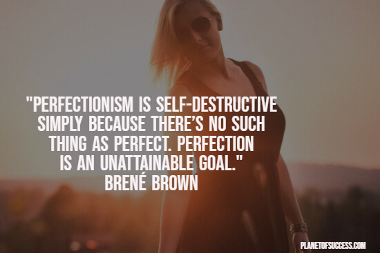 Quote about perfectionism