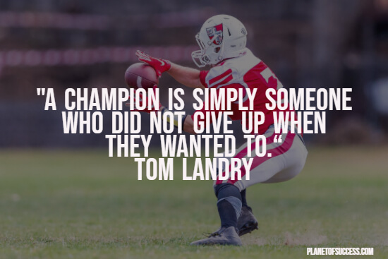 Football quote about champions
