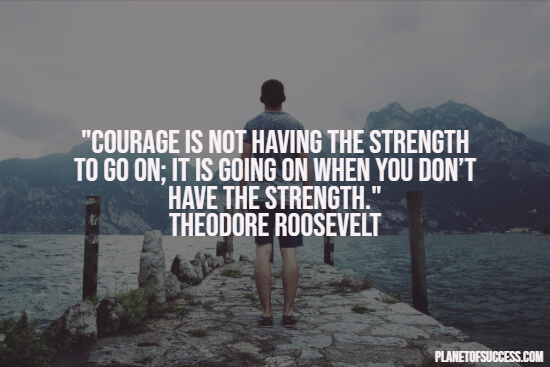Moving forward quote about courage