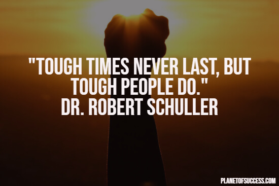 Tough times quote