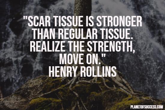 Scar tissue quote