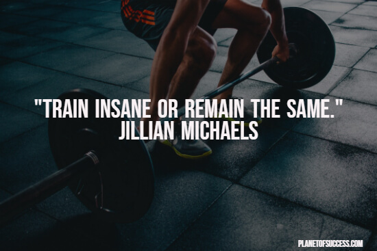 Training insane quote