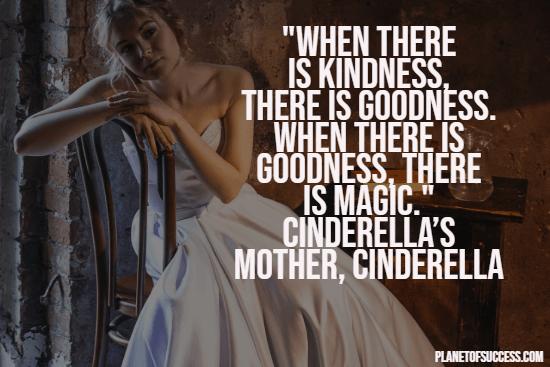 Disney quote by Cinderella